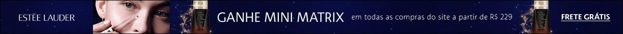 Tratamento Estée Lauder. Ganhe um mini tratamento para os olhos Matrix em todas as compras do site a partir de duzentos e noventa e nove Reais.
