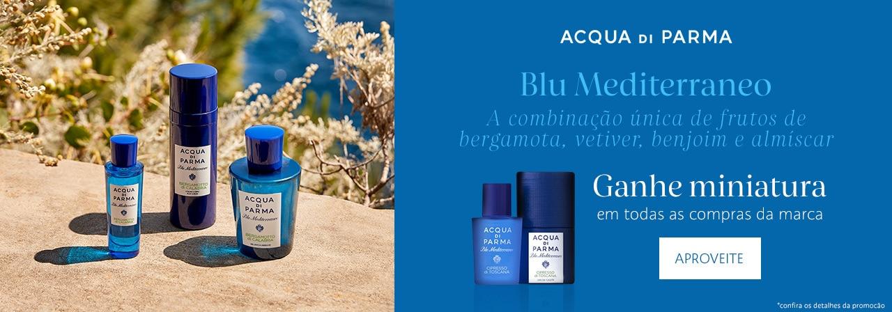 Acqua di Parma - Ganhe miniatura em todas as compras da marca