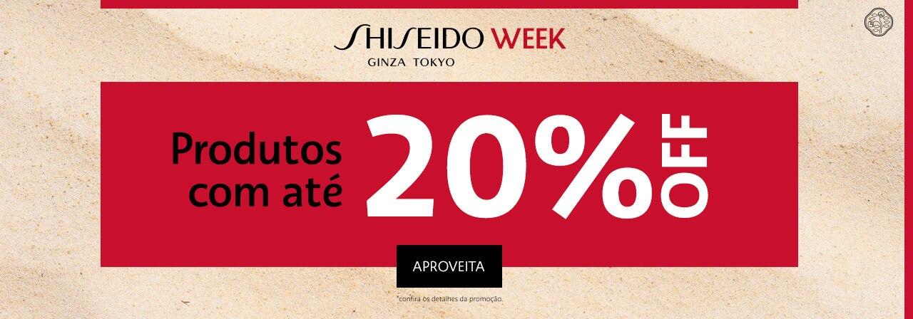 Shiseido Week. TODA MARCA COM NO MINIMO quinze por cento de desconto!
