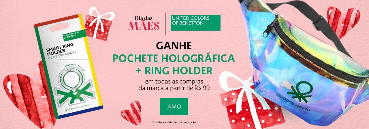 Dia das Mães Benetton. Ganhe pochete holográfica mais ring holder em todas as compras da marca a partir de noventa e nove reais.